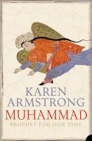 Muhammad: Prophet for Our Time:Book by Author-Karen Armstrong