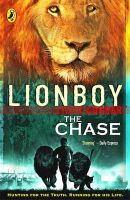 Lionboy: The Chase. Zizou Corder: Book by Zizou Corder