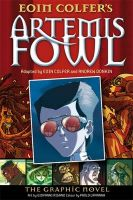 Artemis Fowl: The Graphic Novel: Book by Eoin Colfer