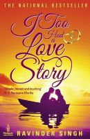I Too Had a Love Story: Book by Ravinder Singh