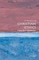 Christian Ethics: Book by D.Stephen Long