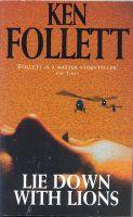 Lie Down with Lions: Book by Ken Follett
