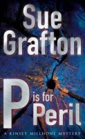 P Is For Peril: Book by Sue Grafton