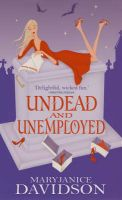 Undead and Unemployed: Book by MaryJanice Davidson