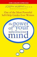 The Power of Your Subconscious Mind: One of the Most Powerful Self-help Guides Ever Written!:Book by Author-Joseph Murphy , Ian McMahan