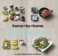 Frame By Frame : Quick And Easy