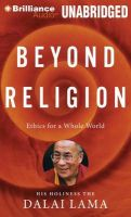 Beyond Religion: Ethics for a Whole World: Book by H H Dalai Lama with Alexander Norman