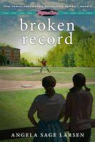 Broken Record Book 4: Book by Angela Larsen