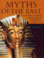 Myths of the East: Book by Rachel Storm