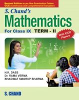 S.CHANDS MATHEMATICS FOR CLASS-IX(TERM-II): Book by H K DASS