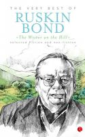 The Writer On The Hill: The Very Best Of Ruskin Bond: Book by Ruskin Bond