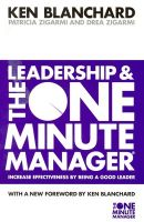 Leadership And The One Minute Manager: Book by Ken Blanchard