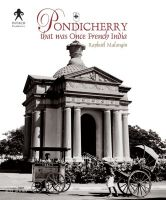 Pondicherry : That was Once French India (English): Book by Raphael Malangin