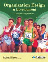 Organization Design & Development - Concepts & Application (Indian Text Edition) PB: Book by Srivastava B K