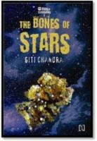 The Book of Guardians 2: The Bones of Stars: Book by Giti Chandra