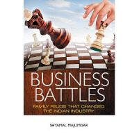 BUSINESS BATTLES: Family feuds that  changed the Indian Industry: Book by Shyamal Majumdar