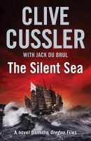 The Silent Sea:Book by Author-Clive Cussler