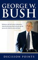 Decision Points: Book by George W. Bush