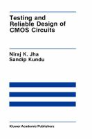Testing and Reliable Design of CMOS Circuits: Book by N. K. Jha