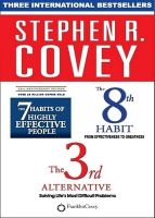 The 7th Habits of Highly Effective People / The 8th Habit / The 3rd Alternative (Set of 3 Books) : Book by Stephen R. Covey