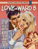 Love on Ward B: 12 of the Best Hospital Romance Picture Books Ever!