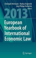 European Yearbook of International Economic Law (EYIEL): 2013: Vol. 4