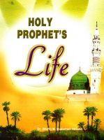 Holy Prophet's Life: Book by Mufti Ahmed