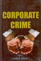 Corporate Crime: Book by Prakash Talwar