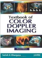 Textbook of Color Doppler Imaging: Book by Satish K. Bhargava