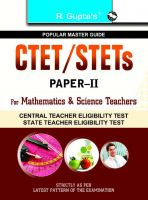 CTET/STETs: Paper-II (Mathematics & Science Teachers) Guide: Book by RPH Editorial Board