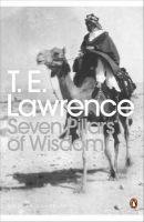 Seven Pillars of Wisdom: A Triumph: Book by T. E. Lawrence
