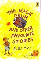 The Magic Drum and Other Favourite Stories:Book by Author-Sudha Murty