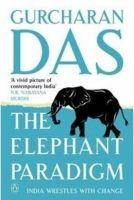 THE ELEPHANT PARADIGM: Book by Gurcharan Das