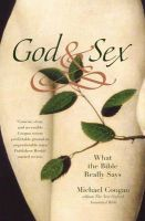 God And Sex:-What The Bible Really Says: Book by Michael Coogan