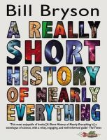 A Really Short History of Nearly Everything (English) (Paperback): Book by Bill Bryson