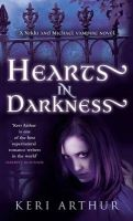 Hearts in Darkness: Book by Keri Arthur