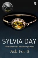Ask For It: Book by Sylvia Day
