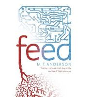 Feed: Book by M. T. Anderson