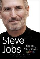 Steve Jobs the Man Who Thought Different: Book by Karen Blumenthal