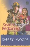 Sean's Reckoning: Book by Sherryl Woods