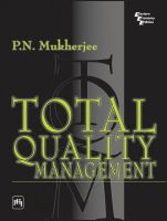 Total Quality Management: Book by P.N. Mukherjee