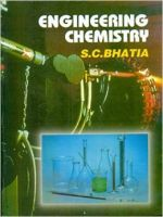 Engineering Chemistry: Book by S.C. Bhatia