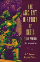 The Ancient History of India - Vedic Period:Book by Author-K. C. Singhal , Roshan Gupta