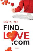 Find_Love.com: Book by Neeta Iyer