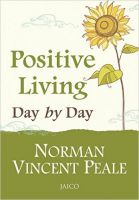 Positive Living Day by Day: Book by Norman Vincent Peale