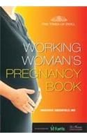 The Working Women's Pregnancy Book: Book by Marjorie Greenfield