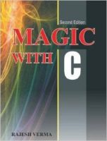 Magic With C (English) (Paperback): Book by Rajesh Verma