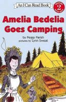 Amelia Bedelia Goes Camping: Book by Parish