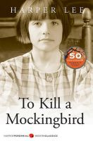To Kill a Mockingbird: Book by Harper Lee