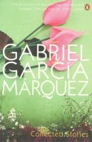 Collected Stories:Book by Author-Gabriel Garcia Marquez